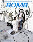 Bomb Magazine - Print + Digital Magazine