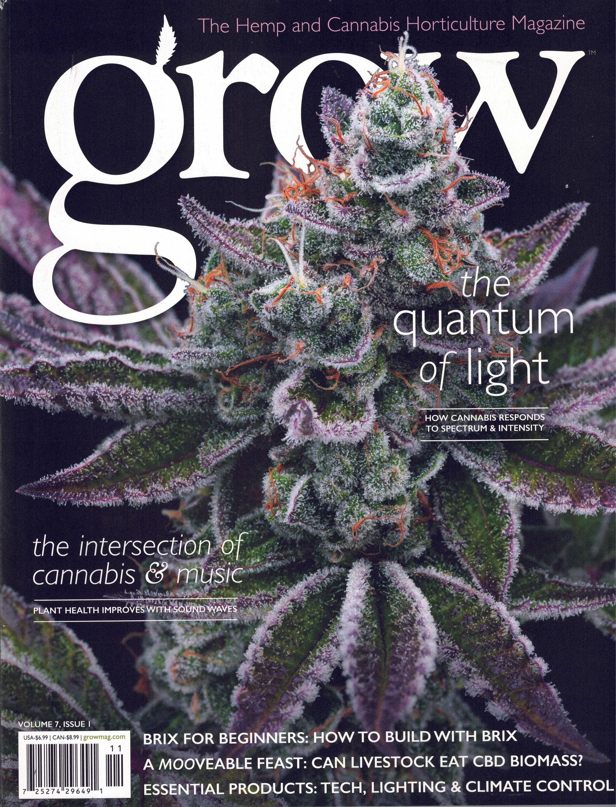 GROW: The Quintessential Cannabis Horticulture Magazine Magazine